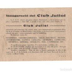 Militaria: OCTAVILLA PROPAGANDA.- INAGURACIÓN CLUB JULIOL. JSU. A LOS JOVENES OBREROS. GUERRA CIVIL. Lote 154726726