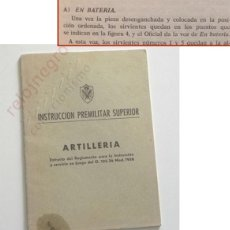 Militaria: INSTRUCCIÓN PREMILITAR SUPERIOR ARTILLERÍA - LIBRITO TIPO CUADERNO EJÉRCITO DE ESPAÑA EXT REGLAMENTO. Lote 154968694