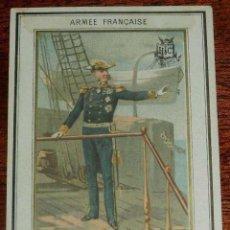 Militaria: ANTIGUO CROMO DE LA ARMADA FRANCESA, 1880-1900, HACHETTE, ALMIRANTE, MIDE 12 X 8,6 CMS. APROXIMADAME. Lote 154985594