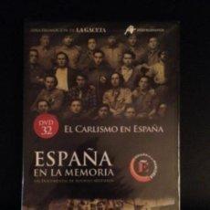 Militaria: DVD EL CARLISMO EN ESPAÑA - ESPAÑA EN LA MEMORIA Nº 32 -REQUETE, CARLISTA. Lote 155403526
