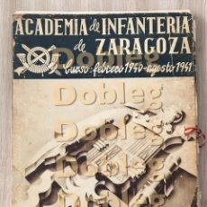 Militaria: ÁLBUM PROMOCIÓN 1940/41 DE LA AGM DE ZARAGOZA. Lote 155682418