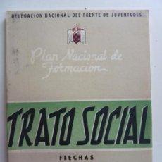 Militaria: TRATO SOCIAL. FRENTE DE JUVENTUDES. FALANGES. FLECHAS 1953. Lote 157355994