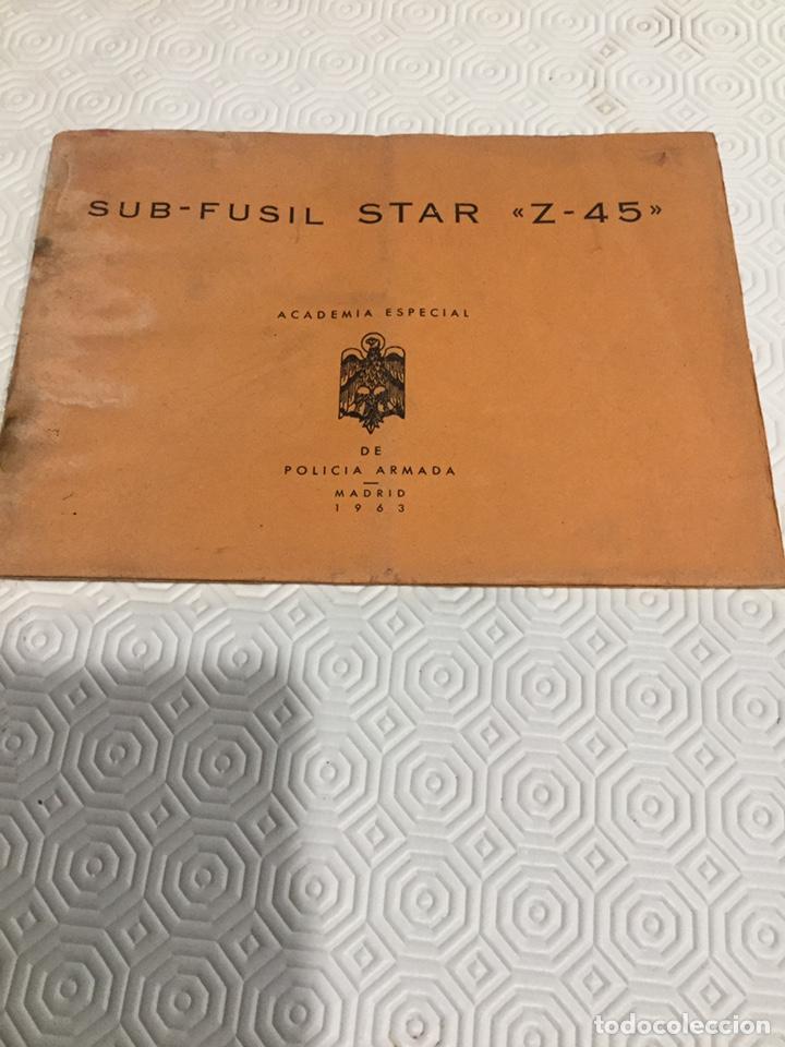 MANUAL SUBFUSIL STAR Z 45 POLICÍA ARMADA, (Militar - Propaganda y Documentos)