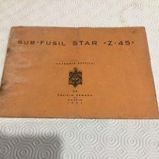 Militaria: MANUAL SUBFUSIL STAR Z 45 POLICÍA ARMADA,. Lote 161831192