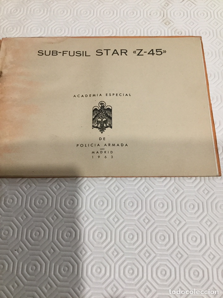 Militaria: Manual subfusil Star z 45 Policía Armada, - Foto 2 - 161831192