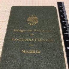 Militaria: CARNET DELEGACIÓN PROVINCIAL DE EX - COMBATIENTES MADRID AÑO 1940. Lote 163552766