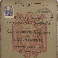 Militaria - COLECCION DE CUPONES DE RACIONAMIENTO. CARTILLA RACIONAMIENTO. 3º CATEGORIA. 1º SEMESTRE 1952. - 163729854