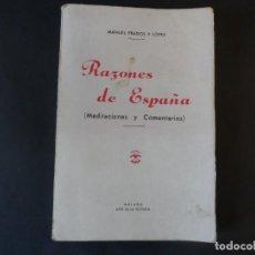 Militaria: RAZONES DE ESPAÑA. MEDITACIONES Y COMENTARIOS.MANUEL PRADOS. MALAGA AÑO 1939. Lote 165095106
