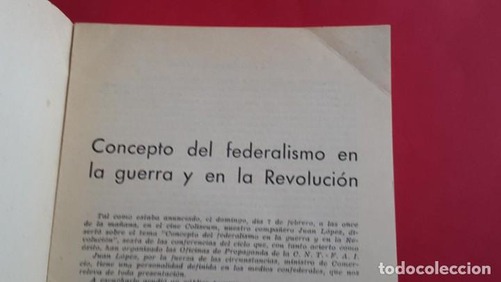 Militaria: CNT - FAI - CONCEPTO DEL FEDERALISMO EN LA GUERRA Y EN LA REVOLUCIÓN - JUAN LOPEZ - 1937 - Foto 2 - 165649334