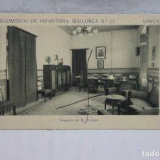 Militaria: POSTAL REGIMIENTO DE INFANTERIA MALLORCA Nº 13, LORCA, DESPACHO CORONEL, EDICIONES ARTE BILBAO. Lote 167146464