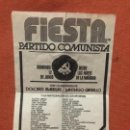 Militaria: 1 FIESTA PCE PARTIDO COMUNISTA DE ESPAÑA 12/06/77 CON IBARRURI LA PASIONARIA CARRILLO CANTANTES. Lote 167637784