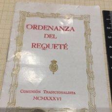 Militaria: ORDENANZA DEL REQUETE 1936 G.C.. Lote 168728738