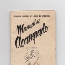 Militaria: MANUAL DEL ACAMPADO, FRENTE DE JUVENTUDES, MADRID, AÑO 1945. 104 PAG.. Lote 170646090