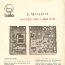 Militaria: HOJA ESPECIFICACIONES TECNICAS EMISOR BELIO 144-146 MHZ AM-FM,AL DORSO ESQUEMA. Lote 171266533