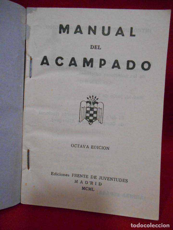 Militaria: MANUAL DEL ACAMPADO - EDICIONES FRENTE DE JUVENTUDES. MADRID. 1950 - Foto 4 - 171349958