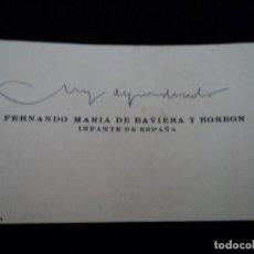 Militaria: TARJETA DE VISITA DE FERNANDO MARIA DE BAVIERA Y BORBON,INFANTE DE ESPAÑA, MUY AGRADECIDO. Lote 171785174