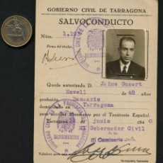 Militaria: GUERRA CIVIL POST, SALVOCONDUCTO, GOBIERNO CIVIL TARRAGONA, 1940. Lote 172002509