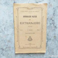 Militaria: INFORMACIÓN MILITAR DEL EXTRANJERO. AÑO 1. PRIMER SEMESTRE. Nº 2. 1909.. Lote 172952748