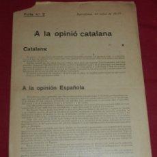 Militaria: (M) PANFLETO FULLA N.2 BARCELONA 1917 A LA OPINIÓ CATALANA, CATALANS: 4 PÁG, SEÑALES DE USO. Lote 173381524
