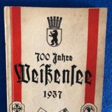 Militaria: LIBRO 700 AÑOS WEIBENSEE, 1937 TERCER REICH. Lote 174497328