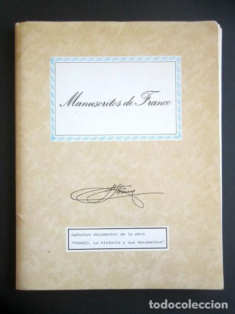 MANUSCRITOS DE FRANCO CON SU TRANSCRIPCIÓN. LOTE DE 27 DOCUMENTOS FAXÍMILES. (Militar - Propaganda y Documentos)