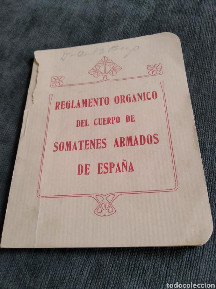 REGLAMENTO ORGÁNICO DEL CUERPO DE SOMATENES ARMADOS DE ESPAÑA 1925 (Militar - Propaganda y Documentos)