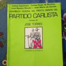 Militaria: ASAMBLEA FEDERAL DEL FRENTE OBRERO DEL PARTIDO CARLISTA - 1977- CARLISMO REQUETES. Lote 176777614