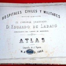 Militaria: ATLAS - 1883 - HOSPITALES CIVILES Y MILITARES - CORONEL EDUARDO LABAIC. Lote 176996468