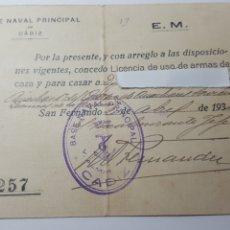 Militaria: AÑO 1934. BASE NAVAL PRINCIPAL DE CÁDIZ. LICENCIA DE ARMAS DE CAZA. Lote 177584784
