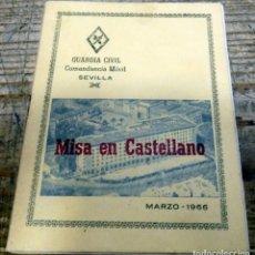 Militaria: GUARDIA CIVIL : MISA EN CASTELLANO . COMANDANCIA MOVIL DE SEVILLA. 1966. Lote 180119952
