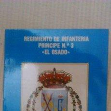 Militaria: REGIMIENTO PRÍNCIPE Nº 3 EL OSADO - PROGRAMA ACTOS CELEBRADOS 9 OCTUBRE DE 1983 ENTREGA BANDERA. Lote 180278316