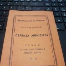 Militaria: CARTILLA CENSO DE VEHÍCULOS SUJETOS A REQUISA MILITAR. ALMERÍA. Lote 181422356