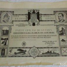 Militaria: PARTE OFICIAL DE GUERRA 1 ABRIL 1939, BURGOS . Lote 181906677