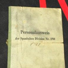 Militaria: PERSONALAUSWEIS CARTILLA MILITAR ORIGINAL DE UN DIVISIONARIO - DIVISION AZUL. Lote 182129366
