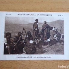 Militaria: CHOCOLATES ORÚS ZARAGOZA. ACCIÓN ESPAÑOLA EN MARRUECOS. Lote 182414333
