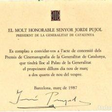 Militaria: CINE,INVITACION A LOS PREMIOS 1987,FIRMADA PRESIDENT GENERALITAT DE CATALUNYA JORDI PUJOL,ORIGINAL. Lote 182663468