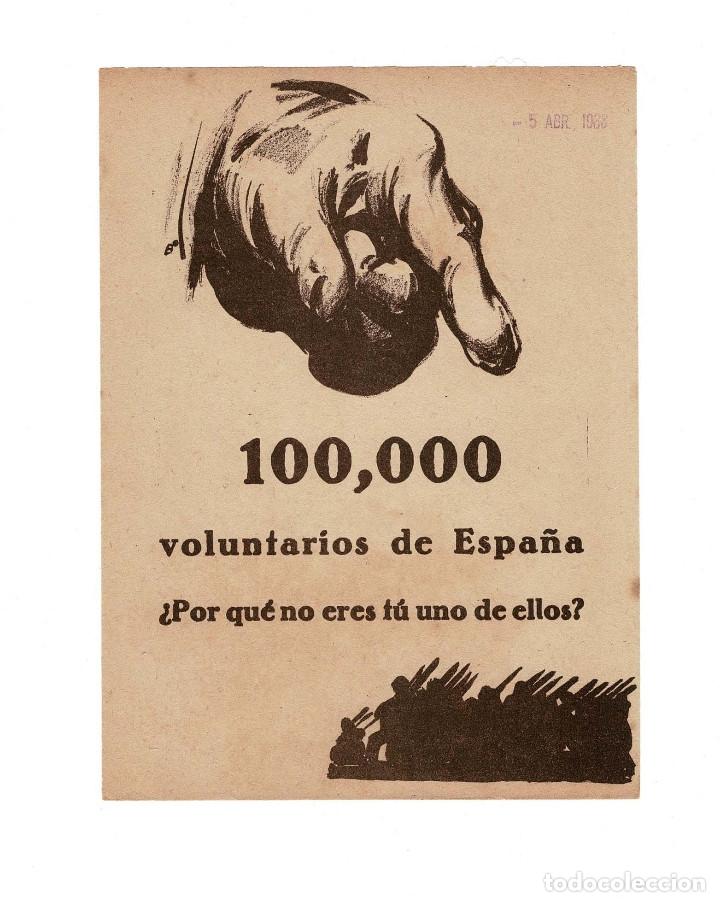 PROPAGANDA REPUBLICANA 100.000 VOLUNTARIOS DE ESPAÑA. POR QUE NO ERES UNO DE ELLOS - FRENTE DEL EBRO (Militar - Propaganda y Documentos)