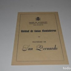 Militaria: GUIA FRENTE JUVENTUDES GUIA MONTAÑEROS FESTIVIDAD DE SAN BERNARDO. Lote 183762857