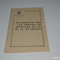 Militaria: VALENCIA 1956 REGLAMENTO GRUPOS MONTAÑA FRENTE JUVENTUDES. FALANGE B.E.. Lote 183763385