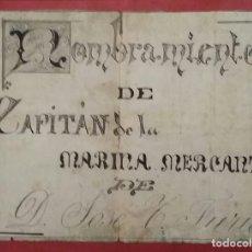 Militaria: DOCUMENTO NOMBRAMIENTO CAPITÁN DE LA MARINA MERCANTE. Lote 183841858
