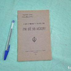 Militaria: 1923..PORQUE SOIS SOLDADOS ? A VETERANOS Y RECLUTAS.. TENIENTE CORONEL LOZANO,INGENIEROS. Lote 184430258