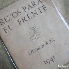 Militaria: REZOS PARA EL FRENTE. DIVISION AZUL. AÑO 1941. MUY ESCASO Y EXTRAORDINARIO LOTE DIVISIONARIO.. Lote 184760728