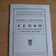 Militaria: CENSO DE VEHÍCULO SUJETOS A REQUISA MILITAR. AYUNTAMIENTO DE MADRID. Lote 186263082