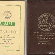 Militaria: RARA CARTERITA Y ESTATUTOS DE LA LIGA DE MUTILADOS E INVÁLIDOS REPUBLICANOS DE LA GUERRA (1981). Lote 187531232