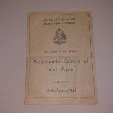 Militaria: MILITAR. DOCUMENTO ORDEN DEL DÍA, ACADEMIA GENERAL DEL AIRE, SAN JAVIER, 1963. Lote 191409961