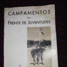 Militaria: CAMPAMENTOS DEL FRENTE DE JUVENTUDES. Lote 192173526