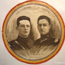 Militaria: REPUBLICA ESPAÑOLA, LOS MARTIRES DE LA LIBERTAD, FERMIN GALÁN Y GARCIA FERNÁNDEZ (DIC.1930). Lote 194233592