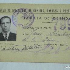 Militaria: CARNET O TARJETA DE IDENTIDAD DE LA ESCUELA DE INGENIEROS CAMINOS, CANALES Y PUERTOS, AÑO 1945. MIDE. Lote 194287901