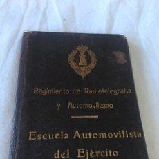 Militaria: ESCUELA AUTOMOVILISTA DEL EJERCITO REGIMIENTO DE RADIOTELEGRAFÍA 1927. Lote 194407191