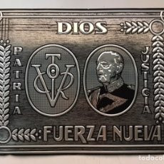 Militaria: ANTIGUA CHAPA - FRANCO - FUERZA NUEVA - AÑOS 1940-50. Lote 194561498